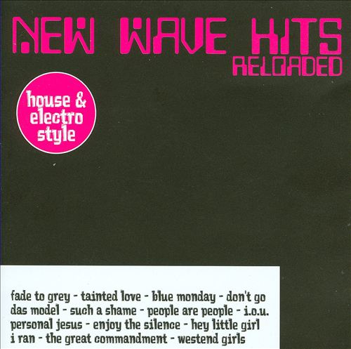 New Wave Hits Reloaded & Remixed