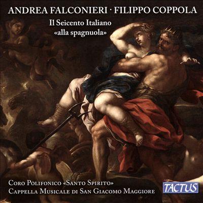 """Andrea Falconieri, Filippo Coppola: Il Seicento Italiano """"alla spagnuola"""""""