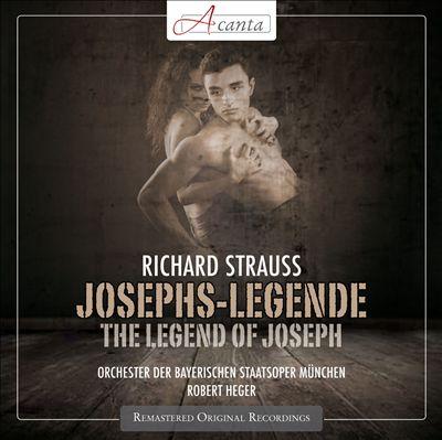 Richard Strauss: Josephs-Legend (The Legend of Joseph)