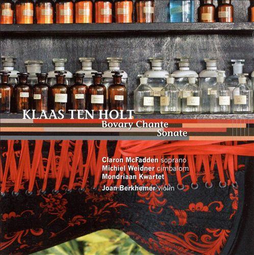 Klaas TenHolt: Bovary Chante; Sonate