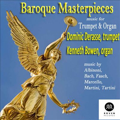 Baroque Masterpieces: Music for Trumpet & Organ