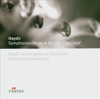 Haydn: Symphonies Nos. 99 & 101 'The Clock'