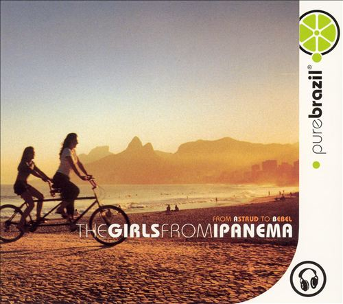 Pure Brazil: The Girls From Ipanema