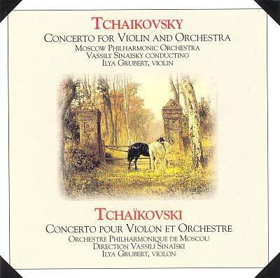 Tchaikovsky: Concerto for Violin and Orchestra
