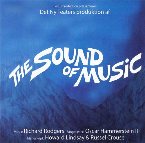 The Sound of Music [Danish New Theater Cast]
