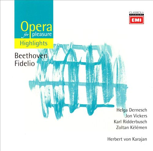 Opera for Pleasure: Beethoven's Fidelio (Highlights)