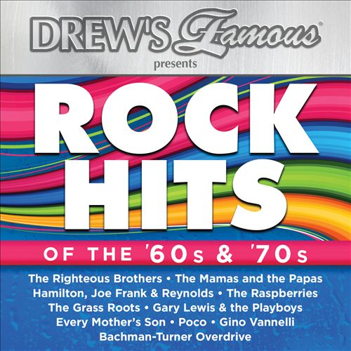 Drew's Famous Presents Rock Hits of the 60's & 70's