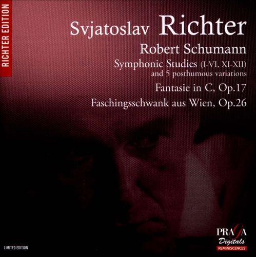Schumann: Symphonic Studies; Fantasie in C, Op. 17; Faschingsschwank aus Wien, Op. 26