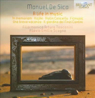 Manuel de Sica: A Life in Music
