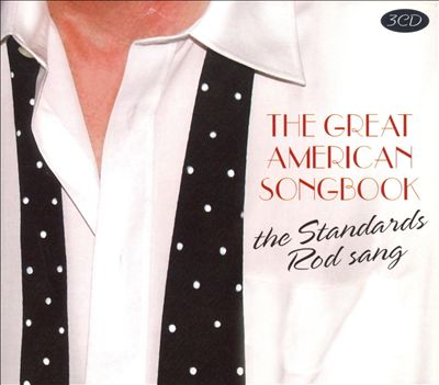 Great American Songbook: The Standards Rod Sang