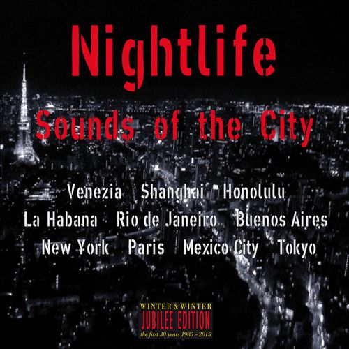 Nightlife: Sounds in the City