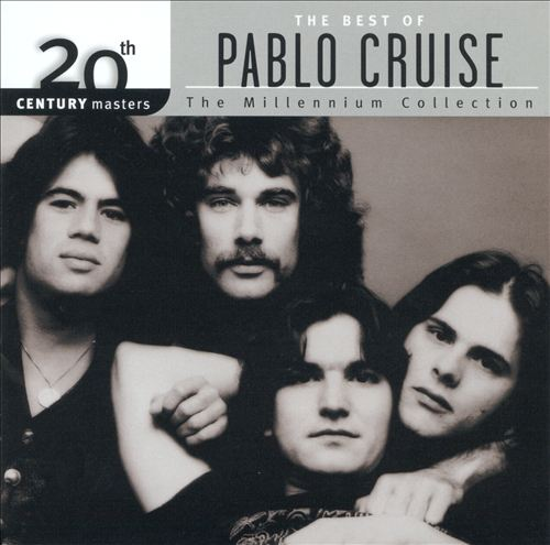 20th Century Masters: The Millennium Collection: Best of Pablo Cruise