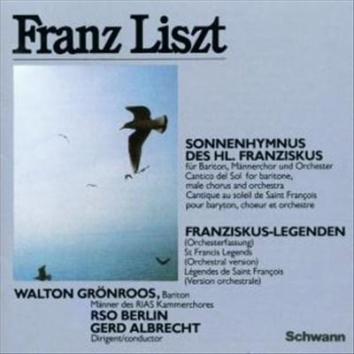 Liszt: Légendes No1&2; Cantico del sol di San Francesco d'Assisi