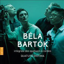 Béla Bartók: Intégrale des Quatuors à Cordes