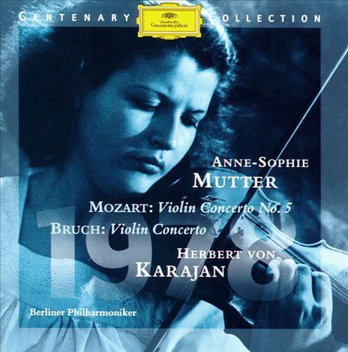 Mozart: Violin Concerto No. 5; Bruch: Violin Concerto No. 1