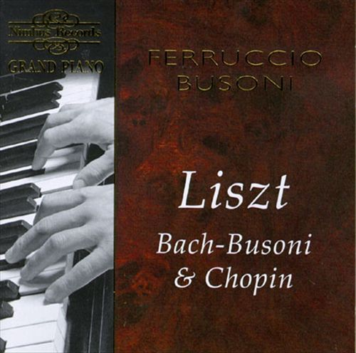 Grand Piano: Liszt, Bach-Busoni & Chopin