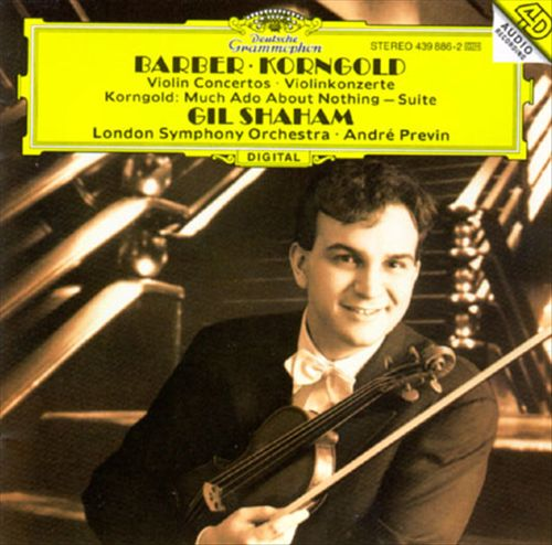 Barber, Korngold: Violin Concertos; Korngold: Much Ado about Nothing - Suite