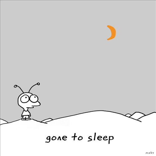 Gone To Sleep