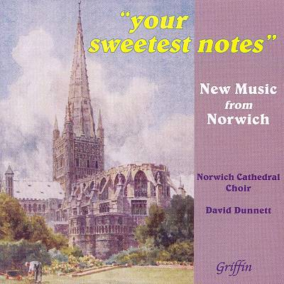 Your Sweetest Notes: New Music from Norwich