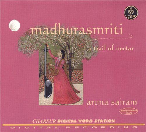 Madhurasmriti: A Trail of Nectar