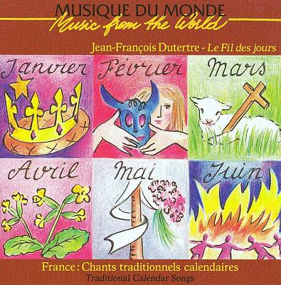Music from the World: France - Traditional Calendar Songs