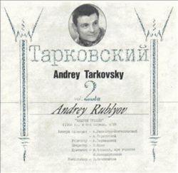 Vol. 2: Andrey Rublyov  [Original Soundtrack]