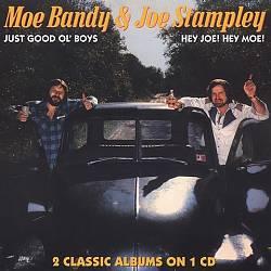 Just Good Ol' Boys/Hey Joe! Hey Moe!