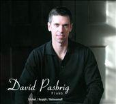 David Pasbrig plays Schubert, Respighi & Rachmaninoff