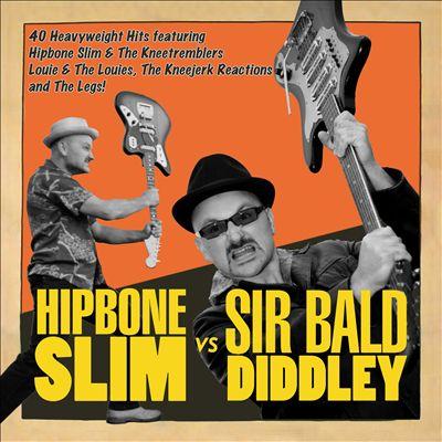 Hipbone Slim vs. Sir Bald Diddley