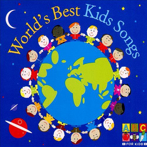World's Best Kids Songs