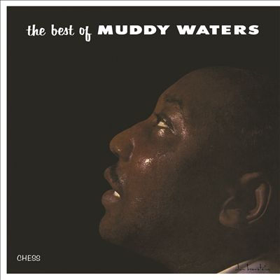 The Best of Muddy Waters [1957 Chess]