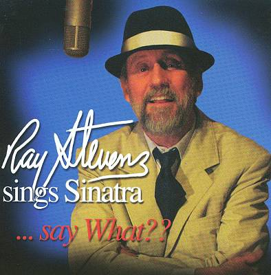Sings Sinatra...Say What?