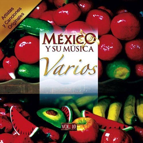 Mexico y Su Musica, Vol. 10