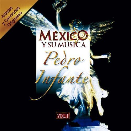 Mexico y Su Musica, Vol. 1