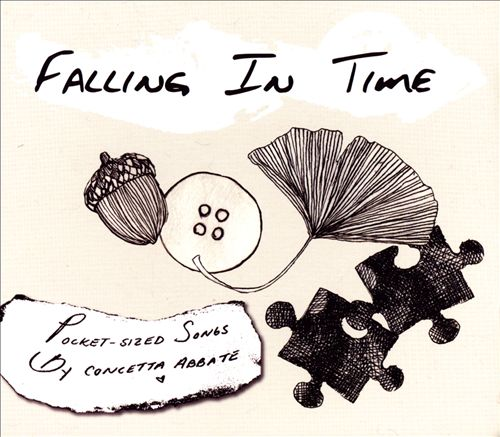 Falling In Time: Pocket-Sized Songs By Concetta Abbate
