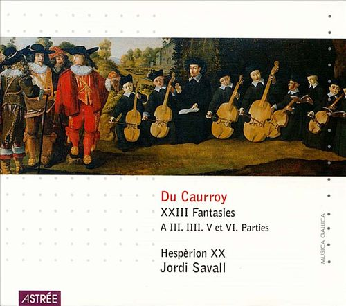 Du Caurroy: 23 Fantasies of 3,4,5 & 6 parts