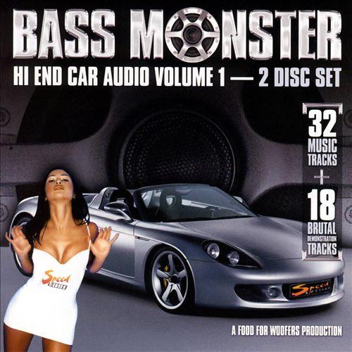 Bass Monster: Hi End Car Audio, Vol. 1