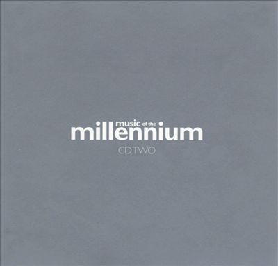 Music of the Millennium, Vol. 2 [Universal]