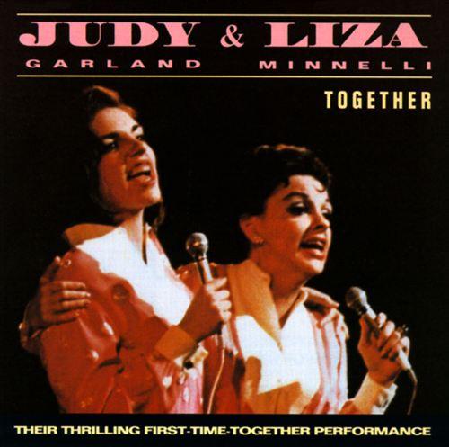 Judy & Liza: Together