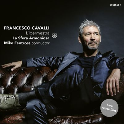 Francesco Cavalli: L'Ipermestra