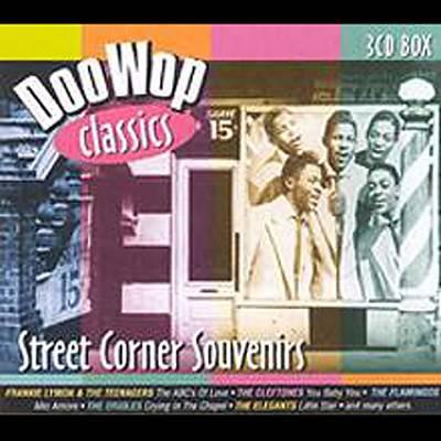Street Corner Souvenirs: Doo Wop Classics