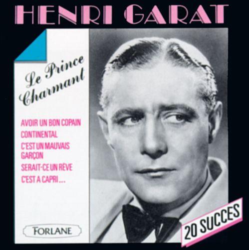 20 Succès de Henri Garat: Le Prince Charmant