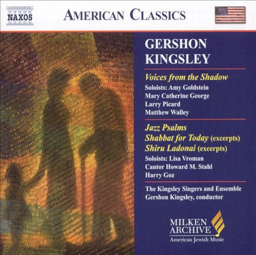 Gershon Kingsley: Voice from the Shadow; Jazz Psalms; etc.