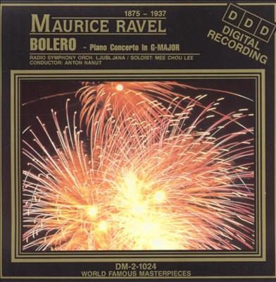 Ravel: Bolero; Piano Concerto in G major