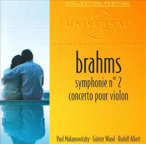 Brahms: Symphonie No. 2; Concerto pour Violon