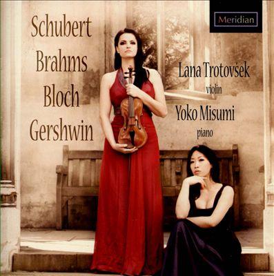 Schubert, Brahms, Bloch, Gershwin