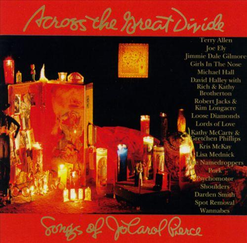 Across the Great Divide: The Songs of Jo Carol Pierce