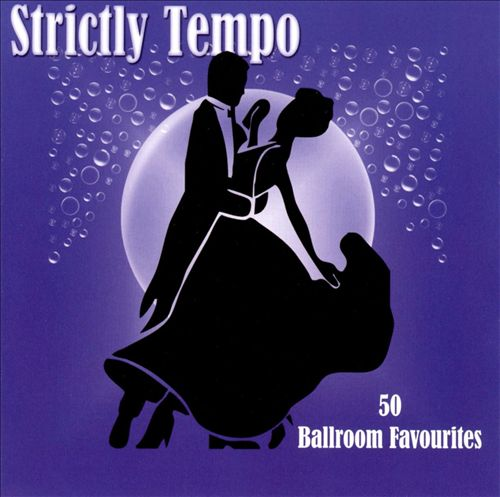 Strictly Tempo: 50 Ballroom Favourites