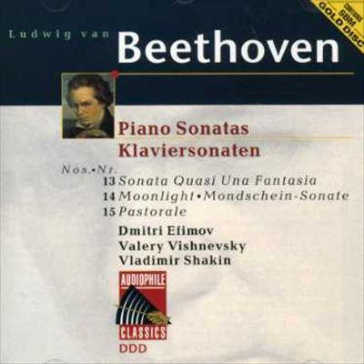 Beethoven: Piano Sonatas Nos. 13 Sonata Quasi Una Fantasia, 14 Moonlight, 15 Pastorale
