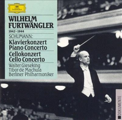Schumann: Piano Concerto; Cello Concerto